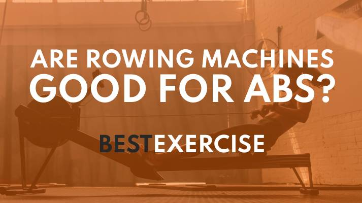 Are Rowing Machines Good For Abs Featured