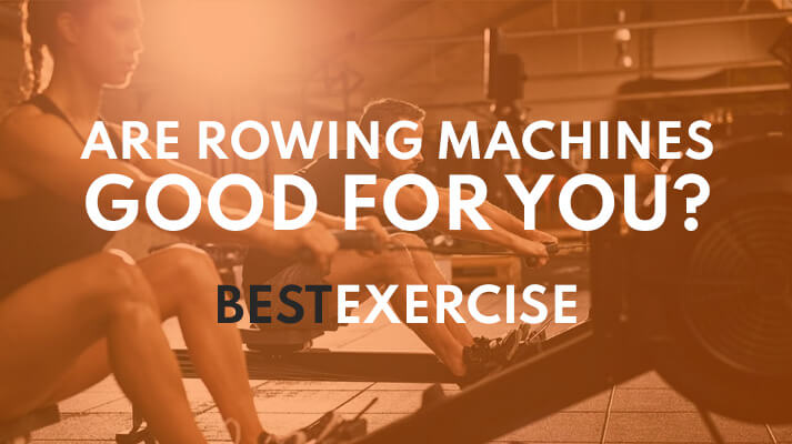 are rowing machines good for you featured image