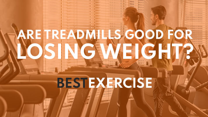 are treadmills good for weight loss