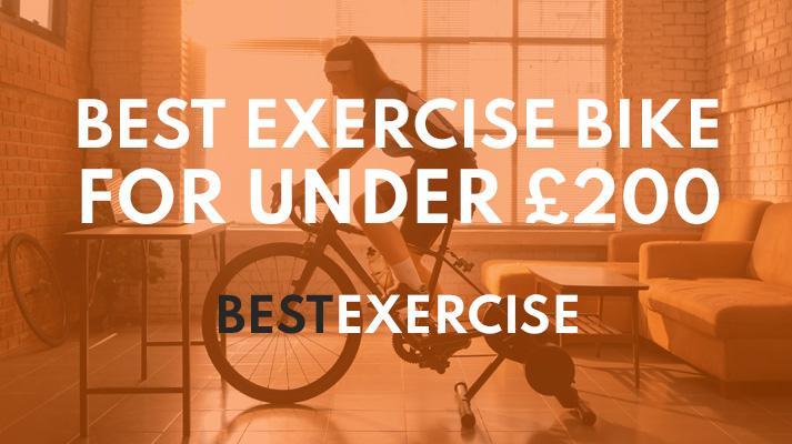 best exercise bike for under £200